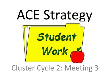 Cluster Cycle 2: Meeting 3