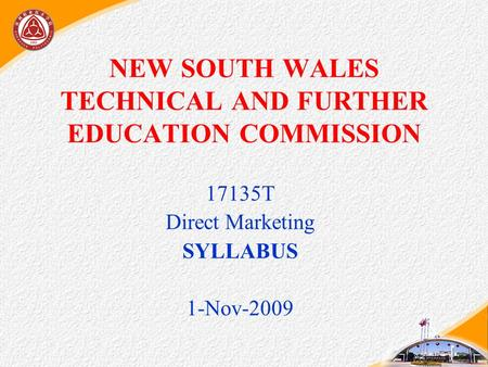 NEW SOUTH WALES TECHNICAL AND FURTHER EDUCATION COMMISSION 17135T Direct Marketing SYLLABUS 1-Nov-2009.