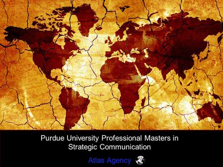 Purdue University Professional Masters in Strategic Communication Atlas Agency.