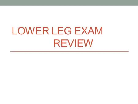 LOWER LEG EXAM REVIEW. Short answer Inflammation of the Achilles tendon, usually as a result of repetitive stress is called ….