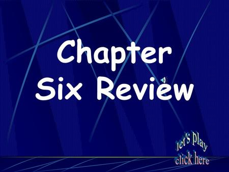 chapter 1 6 review