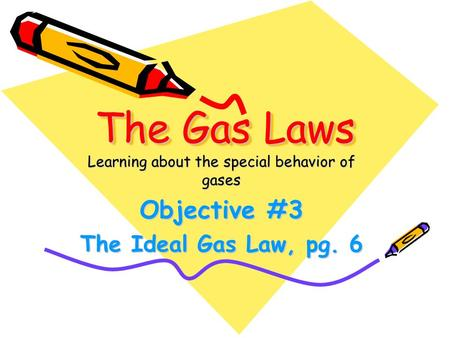 Learning about the special behavior of gases