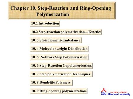 Chapter 10. Step-Reaction and Ring-Opening Polymerization
