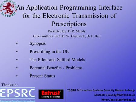 ISSRG Information Systems Security Research Group Contact:  An Application Programming Interface for.