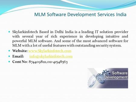 MLM Software Development Services India Skylarkinfotech Based in Delhi India is a leading IT solution provider with several year of rich experience in.