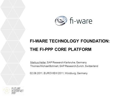 Agenda Context and Vision FI-WARE Architecture