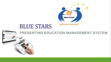 BLUE STARS PRESENTING EDUCATION MANAGEMENT SYSTEM.