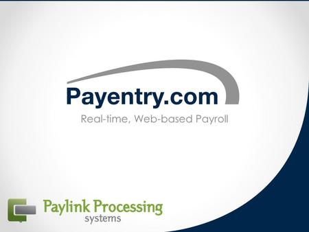 Real-time, Web-based Payroll. About payentry.com Web-based payroll No software installation Upgrades and maintenance provided for you Secure connection.