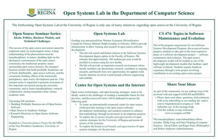 Open Systems Lab in the Department of Computer Science The forthcoming Open Systems Lab at the University of Regina is only one of many initiatives regarding.