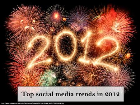 Top social media trends in 2012
