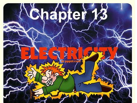 Chapter 13. Chapter 13.1 Notes Electric charge an electrical property of matter that creates a force between object. Opposite charges attract Like charge.