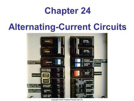 Chapter 24 Alternating-Current Circuits. Units of Chapter 24 Alternating Voltages and Currents Capacitors in AC Circuits RC Circuits Inductors in AC Circuits.