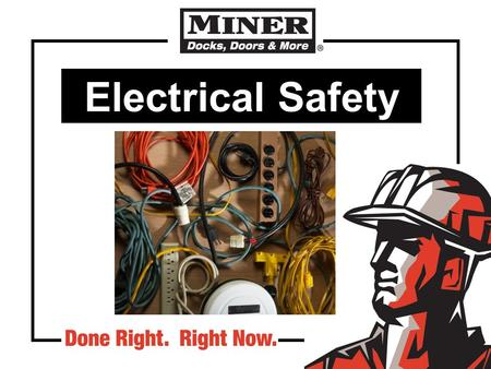 Electrical Safety. Definitions Exposed part Live or energized part De-energized part 1a.