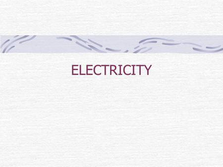 ELECTRICITY. Electric Charge property of matter that creates electric and magnetic forces and interactions. electric charge depends on the imbalance of.