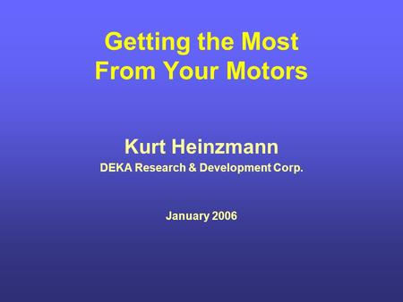 Getting the Most From Your Motors