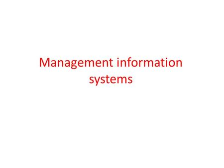 Management information systems. Management information systems, and shortened (in English: MIS), is a type of information technology and computer is.