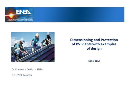 Dimensioning and Protection of PV Plants with examples of design