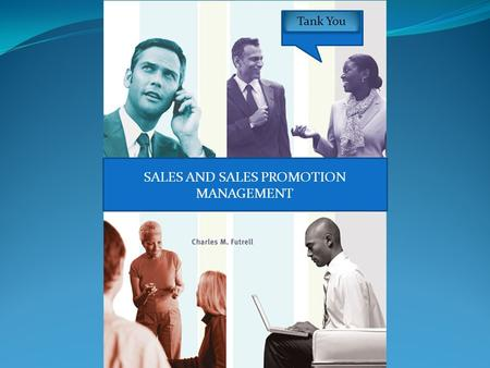 SALES AND SALES PROMOTION MANAGEMENT Tank You. 1 Chapter.