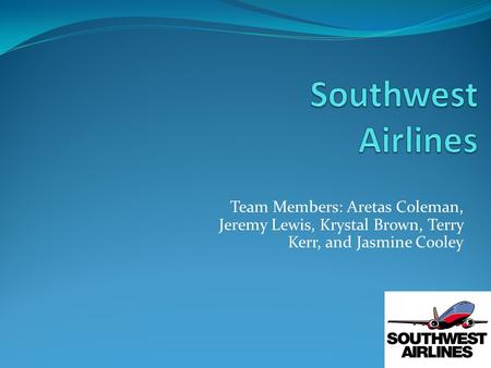 Team Members: Aretas Coleman, Jeremy Lewis, Krystal Brown, Terry Kerr, and Jasmine Cooley.
