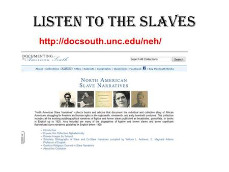 Listen to the Slaves