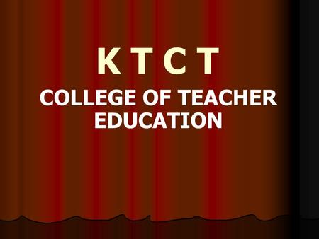 K T C T COLLEGE OF TEACHER EDUCATION Semester 2 SOCIAL SCIENCE.