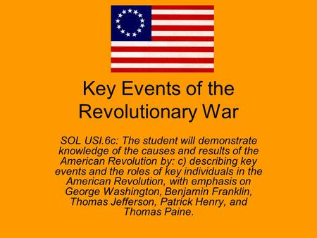 Key Events of the Revolutionary War