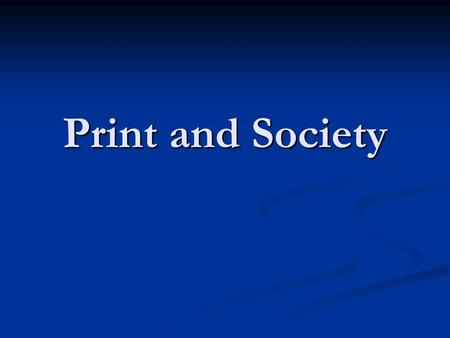Print and Society. Society before printing Lascoux.