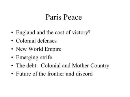 advantages of colonists and british positive relationship