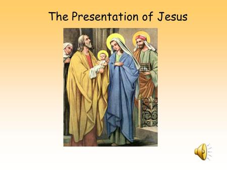 The Presentation of Jesus
