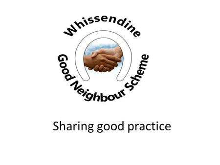 Sharing good practice. Who is in the room? Our village: Whissendine North West of Rutland One of largest of Rutland villages At least 1000 years of history.