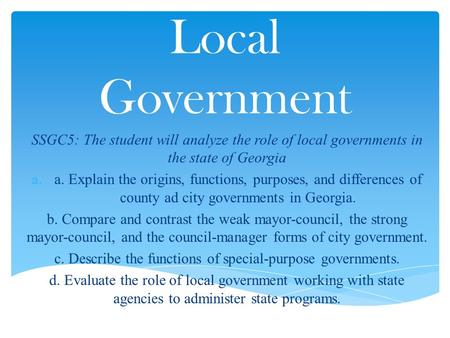 c. Describe the functions of special-purpose governments.
