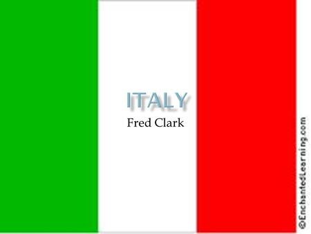 Fred Clark.  Italy is located in the continent of Europe, just below the countries Switzerland and Austria  Italy is in both Northern and Western hemispheres.