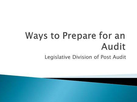 Legislative Division of Post Audit.  Two parts to the SWSA o Statewide Financial Audit o Statewide A-133 Federal Compliance Audit  LPA oversees the.