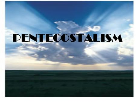 PENTECOSTALISM. BELIEFS Pentecostals believe that you are saved by believing in Jesus as Lord and Savior. Pentecostals believe that you are saved by believing.