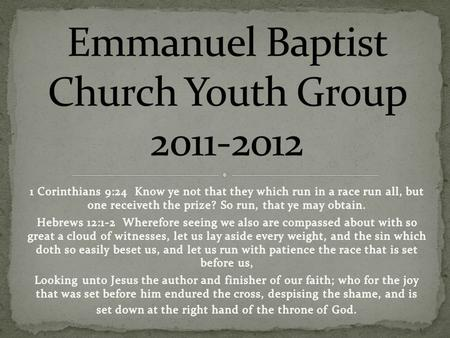The youth ministry of Emmanuel Baptist Church, through God's grace and guidance, will seek to: Convert, Convict, and Correct all those who may come.