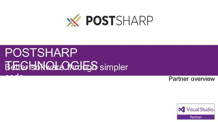 POSTSHARP TECHNOLOGIES Better software through simpler code.