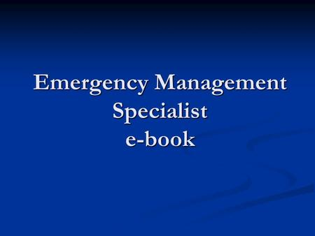 Emergency Management Specialist e-book. Emergency management specialists coordinate activities in response to disasters, such as ordering evacuations.