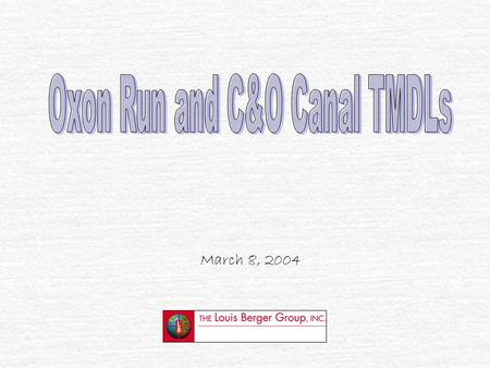 Oxon Run and C&O Canal TMDLs