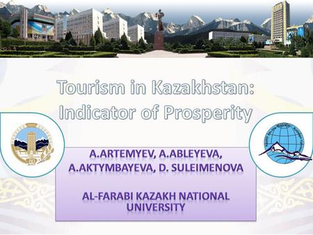 Kazakhstan on the map www.kaznu.kz 5 key economic and social interests the ability to provide over 250,000 jobs in tourism sector, including youth in.