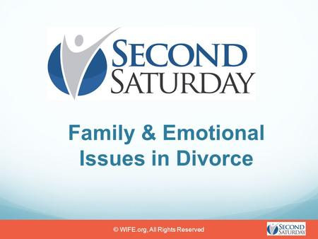 Family & Emotional Issues in Divorce © WIFE.org, All Rights Reserved.