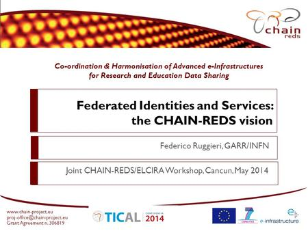 Co-ordination & Harmonisation of Advanced e-Infrastructures for Research and Education Data Sharing  Grant.