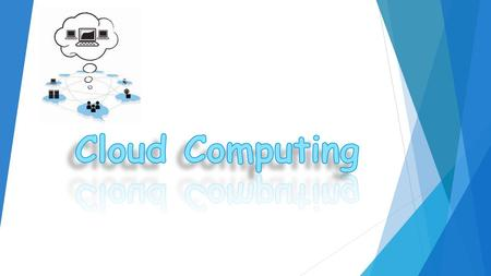 What is Cloud Computing? Distributed computing on internet Or delivery of computing service over the internet. Eg: Yahoo!, GMail, Hotmail- Instead of.