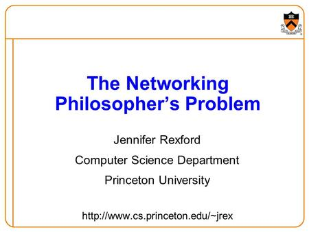 The Networking Philosopher's Problem