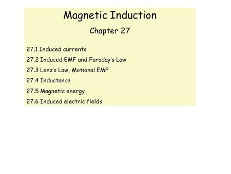 Magnetic Induction Chapter Induced currents