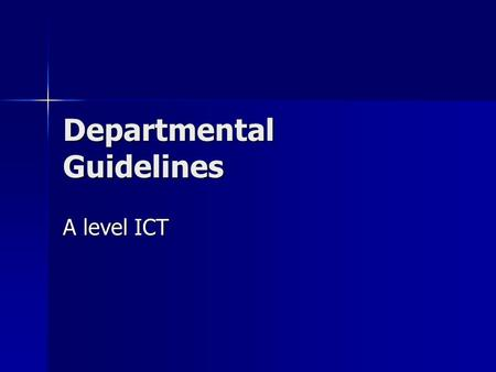 Departmental Guidelines A level ICT. Welcome to the Computing and ICT Department The ICT staff will support you during your time at Coleg Cambria Yale.