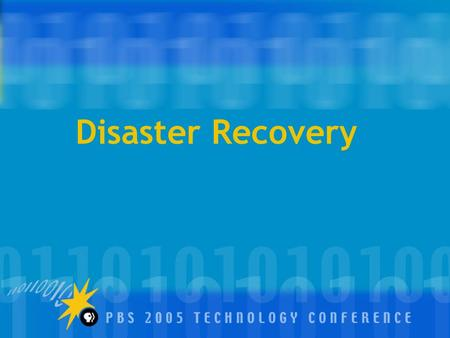 Disaster Recovery. Session Organization Sid SkjeiSkjei TelecomSimple and Low Cost Disaster Preparedness Sara Schuetz WFSULessons Learned while Surviving.