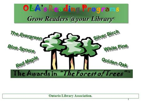 1 OLA's Reading Programs Grow Library Grow Library C OLA's Reading Programs Grow Library Grow Library.