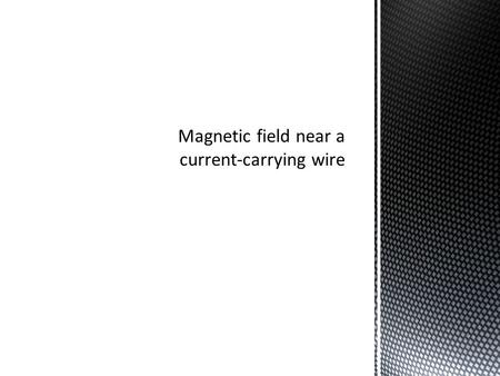 The real question is WHY does the wire move? It is easy to say the EXTERNAL field moved it. But how can an external magnetic field FORCE the wire to move.