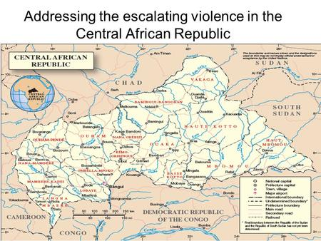 Addressing the escalating violence in the Central African Republic.