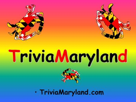 TriviaMaryland TriviaMaryland.com QUESTION # 1 U.S. CITIES WHAT CITY WAS THE CONFEDERATE CAPITAL OF KENTUCKY?